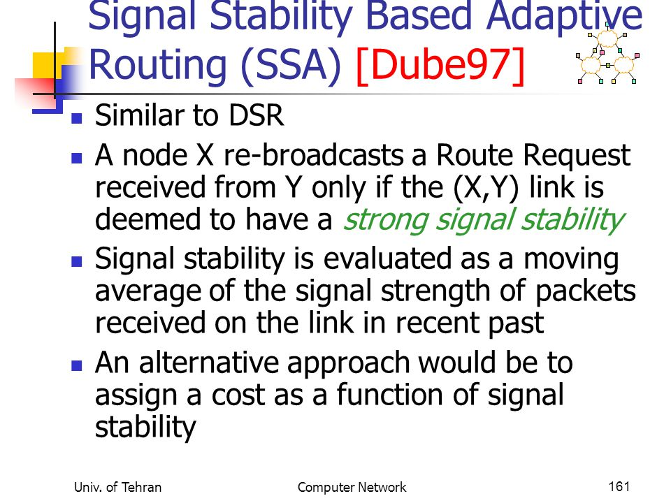 Signal Stability Based Adaptive Routing (SSA) [Dube97]